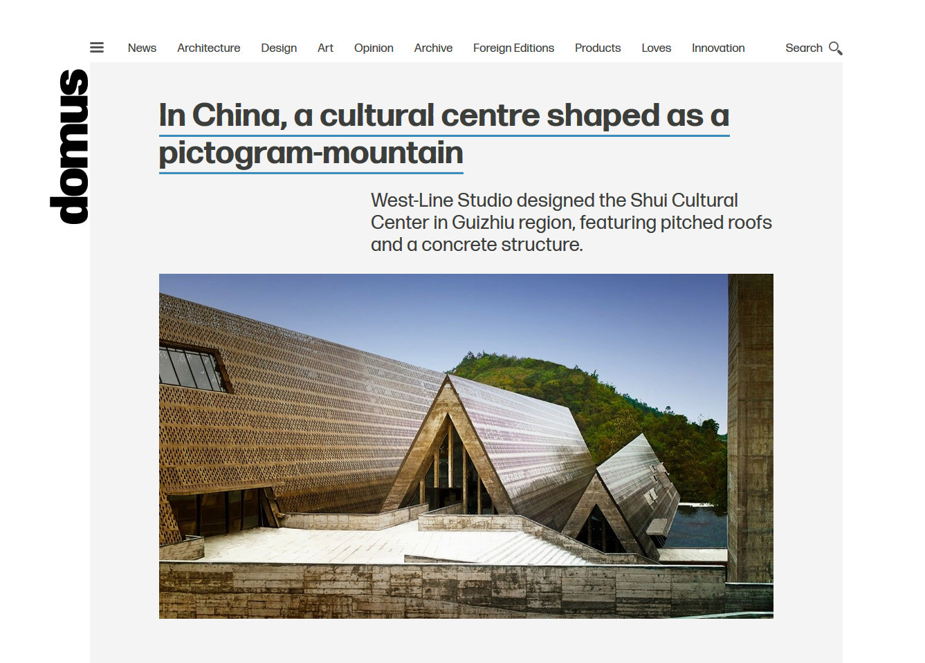 "Domus ,the famous magazine in Italy, published ""Shui Cultural Center"" of West-line Studio"